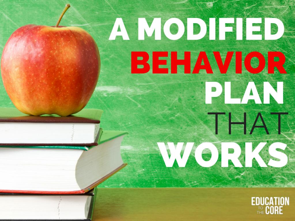 A Modified Behavior Plan that Works!