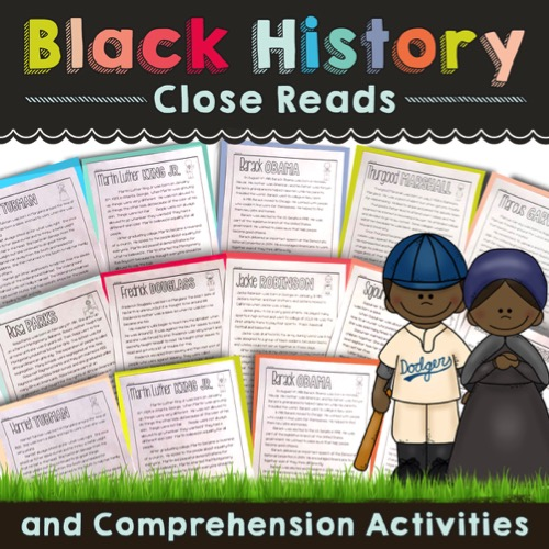Black History Close Reads and Comprehension Activities