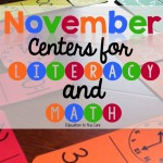 10 November Centers for Math and Literacy! And a FREEBIE!