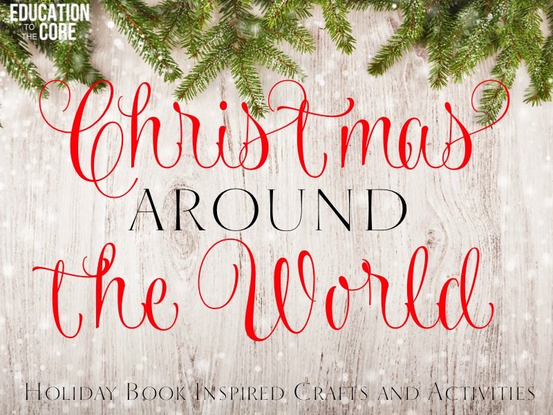 Christmas Around the World Book Idea and Craft