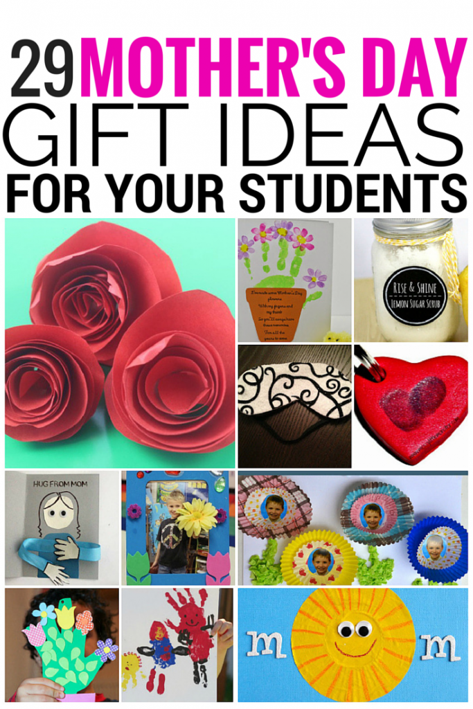 29 Mother's Day Gift Ideas for Your Students