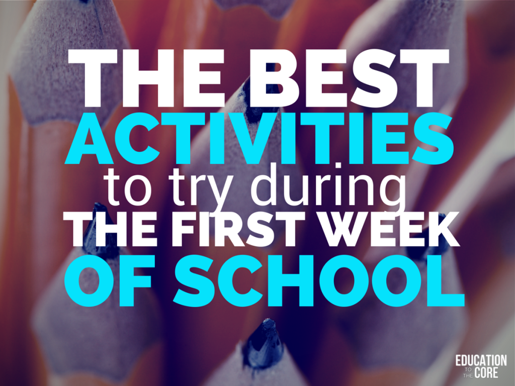 The Best Activities to Try During the First Week of School ...