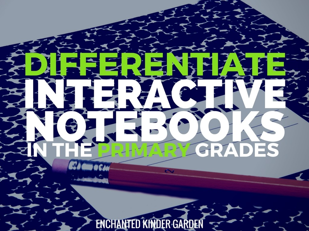 Differentiating Interactive Notebooks in the Primary Grades