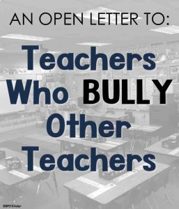 An Open Letter to Teachers Who Bully Other Teachers by Jennifer from Simply Kinder