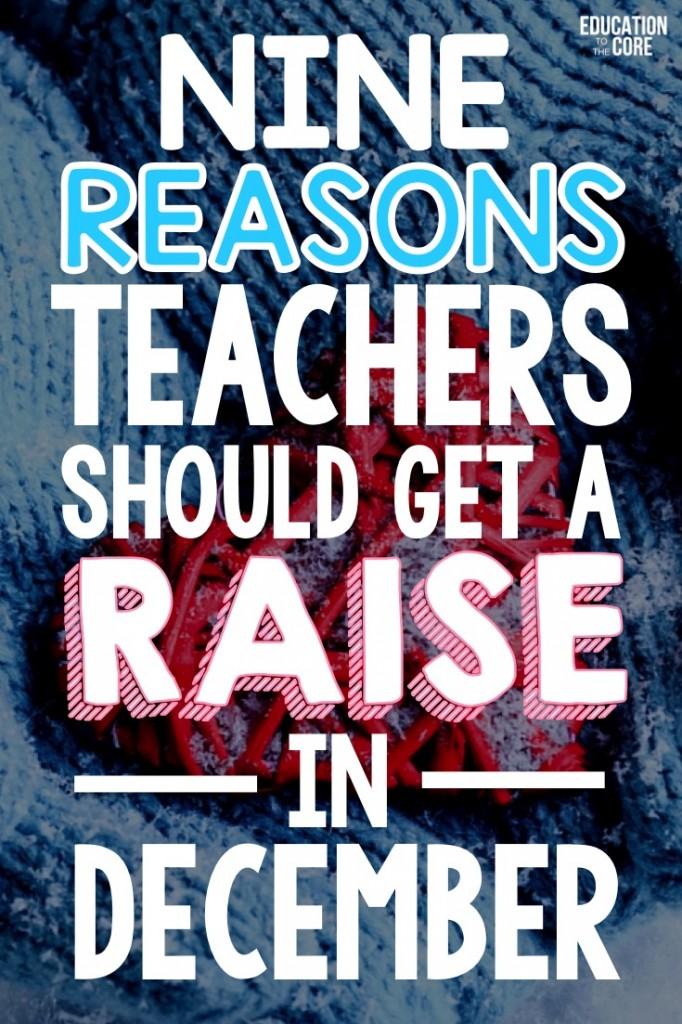 9 Reasons Teachers Should Get a Raise in December