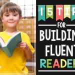 15 Tips for Building Fluent Readers