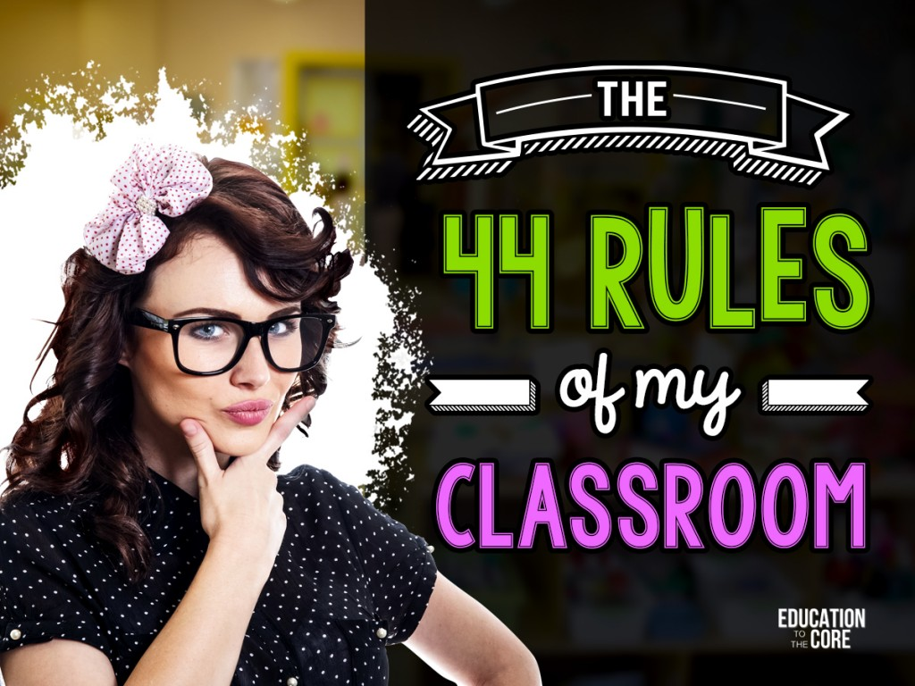 The 44 Rules of My Classroom