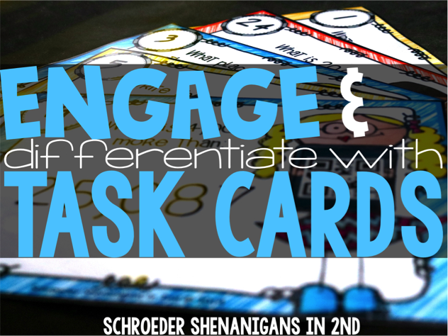 Engage And Differentiate With Task Cards Education To The Core