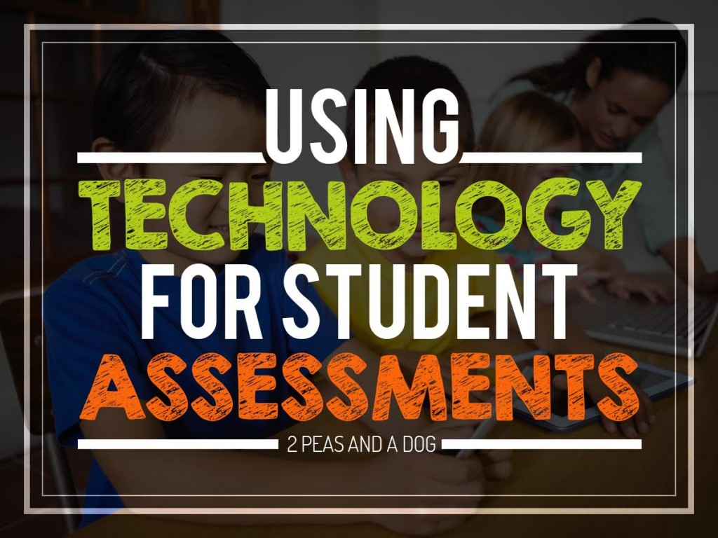 Using Technology for Student Assessments: Guest Post by Kristy from 2 Peas and a Dog