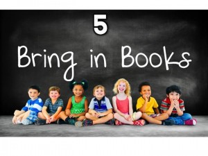 5. Bring in Books