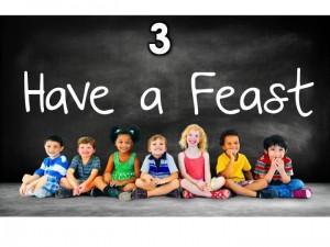 3. Have a Feast
