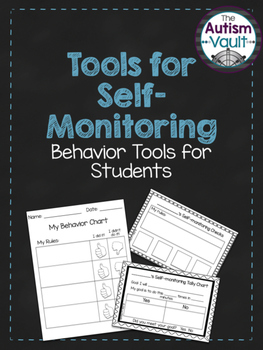 Self-Monitoring Behavior Tools for Students