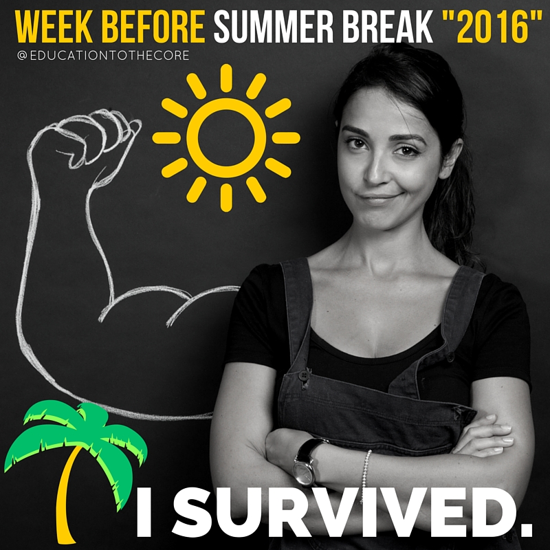 I SURVIVED. 2 14 end of the year memes that any teacher will understand