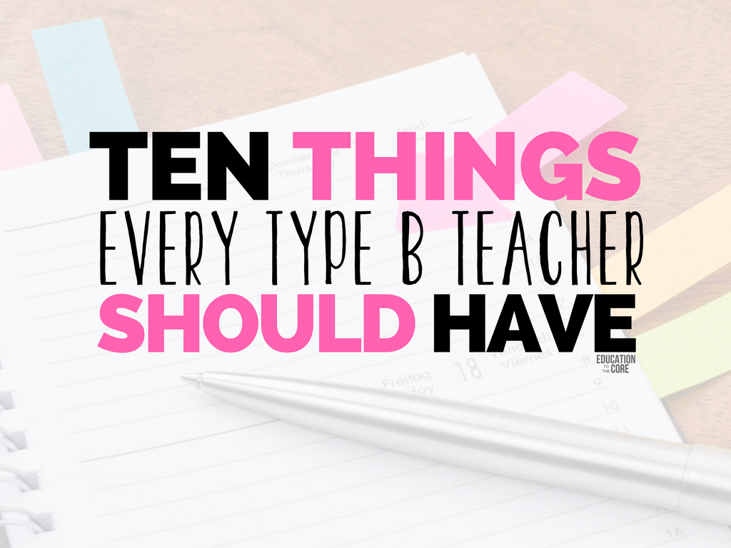 What's up Type B teachers? I am betting you stumbled across this article looking for ways (or things) to enhance your life! Look no further...I have some great suggestions for you. I figured I would give you some ideas for items to make your life a little easier while also giving you a daily dose of Type B teacher humor. Since most Type B teachers LOVE a little online shopping, here are 10 things every Type B teacher should have.