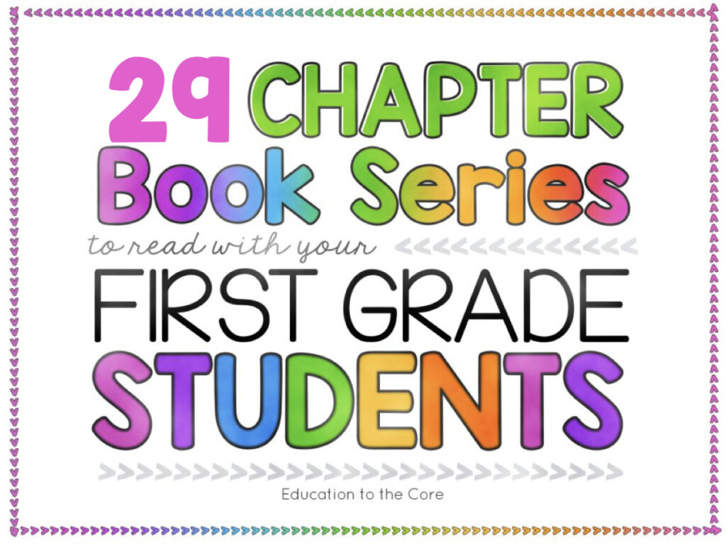 29 Chapter Book Series for First Grade Students