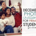 December Photo Challenge for Primary Students