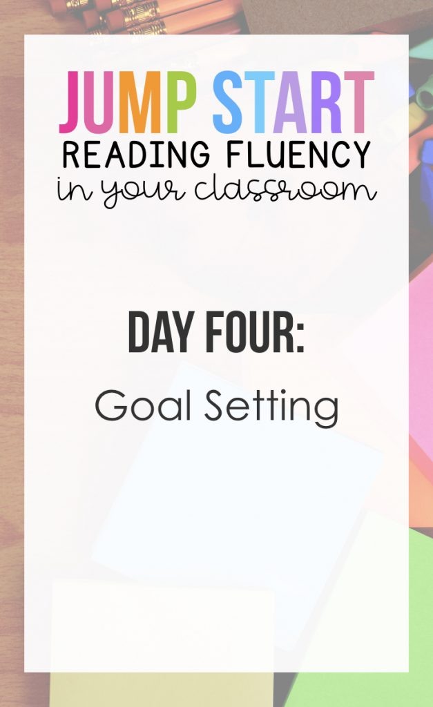 Day 4: Goal Setting