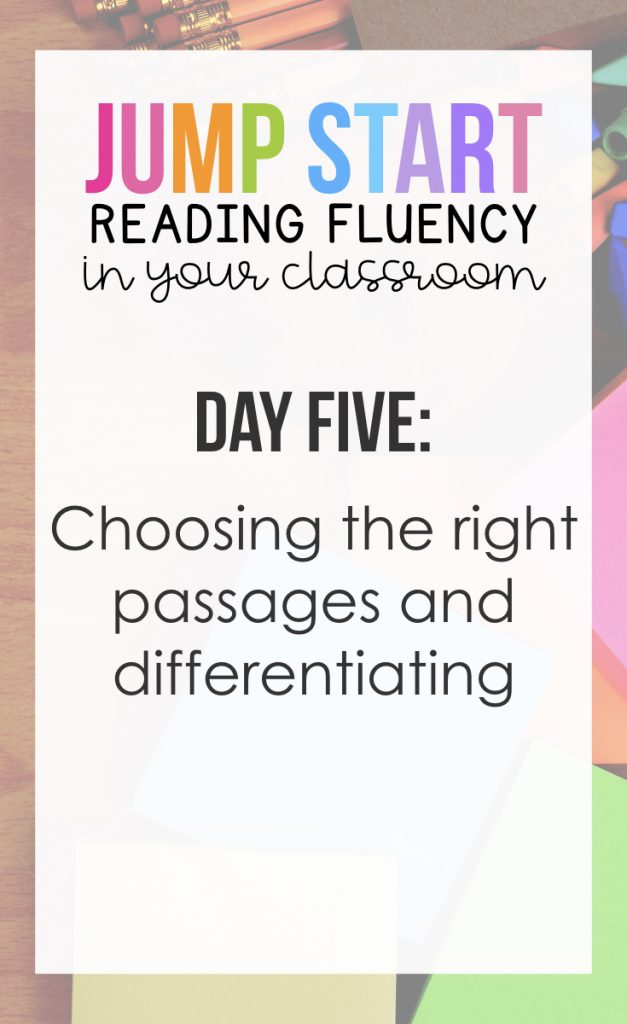 Day 5: Choosing the right passages and differentiating