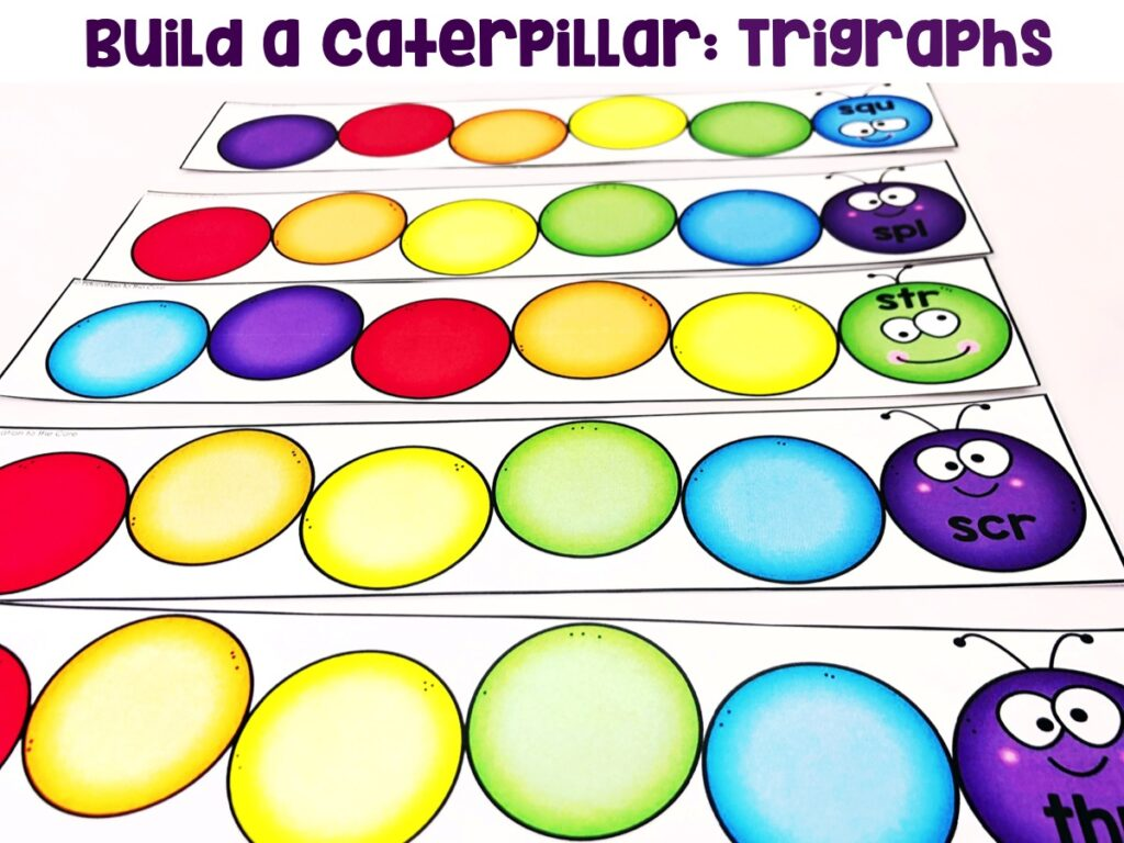Build a Caterpillar: Trigraphs: Students will be building their trigraphs caterpillars by placing the words on the caterpillar.