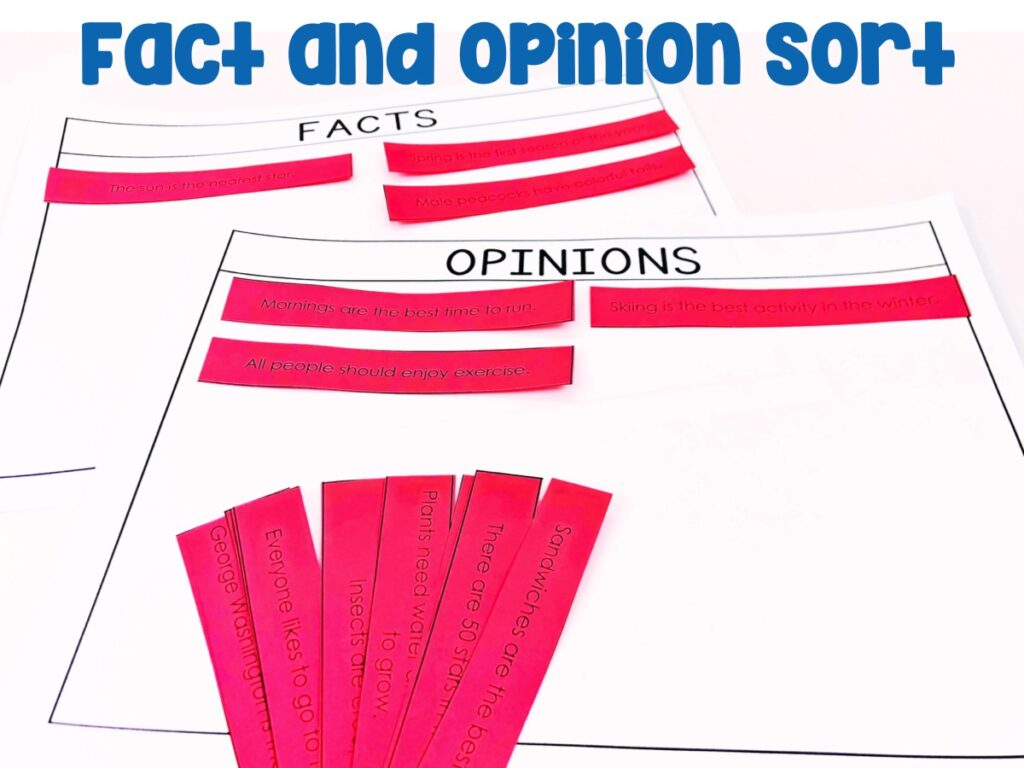 Fact and Opinion Sort: Students will be sorting facts and opinions with their fact and opinion mats.