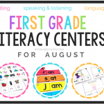 1st Grade Literacy Centers for August