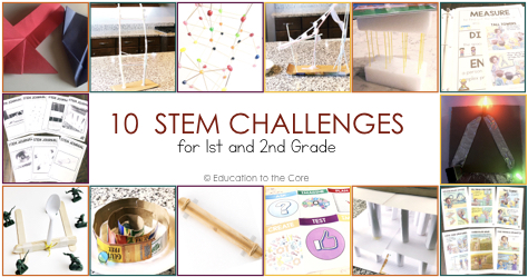 10 Stem Challenges For 1st And 2nd Grade Education To The Core